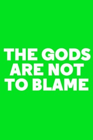 The Gods Are Not To Blame Tickets London - at Almeida Theatre | Thespie