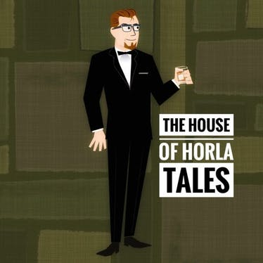 The House of Horla Tales - Apple Podcasts | Thespie
