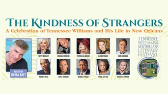 The Kindness of Strangers - Tennessee Williams Festival | Thespie