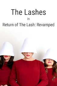 The Lashes, in Return of the Lashes Revamped Tickets London - at Above The Stag Theatre | Thespie