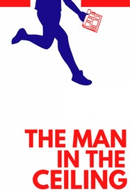 The Man in the Ceiling Tickets London - at The Turbine Theatre | Thespie