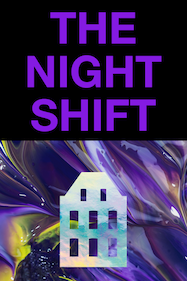 The Night Shift Tickets London - Master Shipwright's House   Thespie
