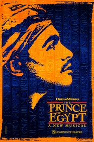 The Prince of Egypt Tickets London - Dominion Theatre | Thespie