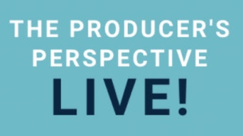 The Producer's Prospective Live! - The Producer's Perspective | Thespie