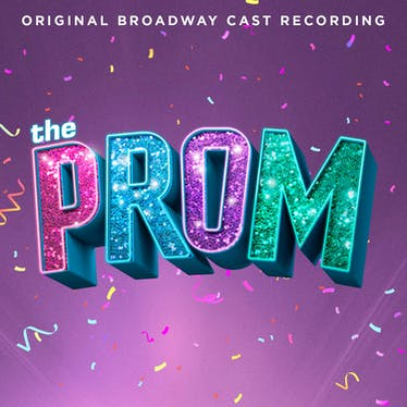 The Prom (Original Broadway Cast Recording) - Spotify   Thespie