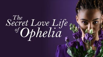 The Secret Love Life of Ophelia - Greenwich Theatre | Thespie