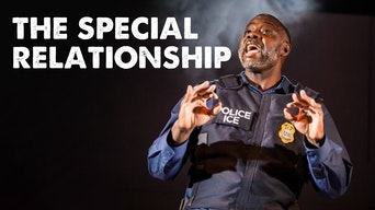 The Special Relationship - Soho Theatre On Demand | Thespie