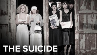 The Suicide - Digital Theatre | Thespie