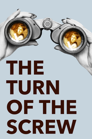 The Turn of the Screw Tickets London - at Hackney Empire | Thespie