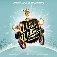 The Wind in the Willows (Original London Cast Recording) - Spotify | Thespie