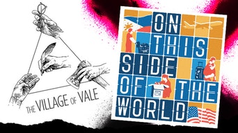 On This Side Of the World & The Village of Vale - YouTube | Thespie