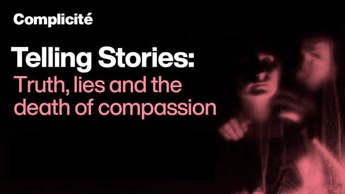 Telling Stories: Truth, lies and the death of compassion - YouTube   Thespie