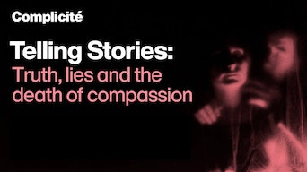 Telling Stories: Truth, lies and the death of compassion - YouTube | Thespie