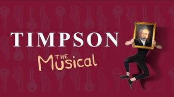 Timpson the Musical - YouTube | Thespie