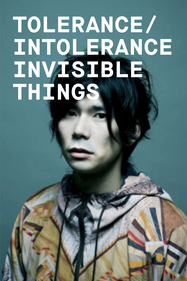 Tolerance/Intolerance Invisible Things Tickets London - Coronet Theatre | Thespie