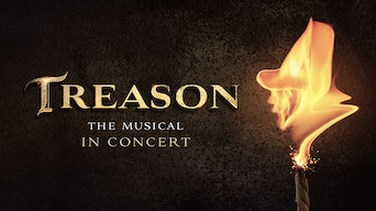 Treason The Musical: In Concert - Treason The Musical Website | Thespie