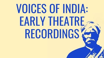 Voices of India: Early Theatre Recordings - Google Arts & Culture | Thespie