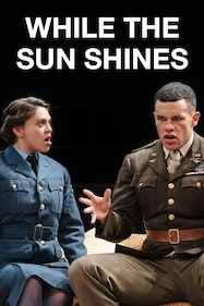 While the Sun Shines Tickets London - at Orange Tree Theatre | Thespie