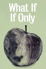 What If If Only Tickets London - at Royal Court Theatre | Thespie