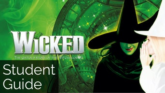 Wicked: Student Guide - Wicked Website | Thespie