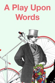 A Play Upon Words Tickets London - at St George's Church, Bloomsbury | Thespie