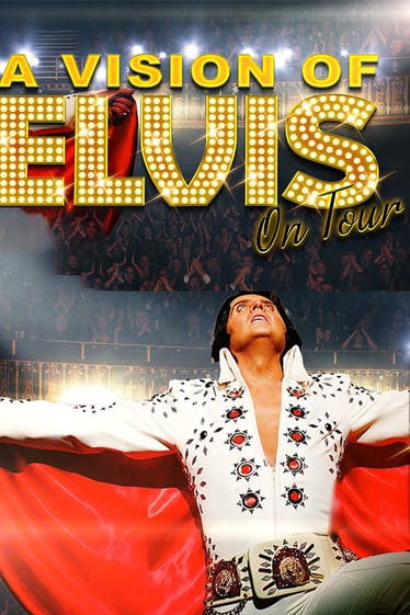 A Vision Of Elvis Tickets London - at Hackney Empire   Thespie