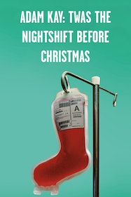 Adam Kay: Twas The Nightshift Before Christmas Tickets London - at Rose Theatre   Thespie