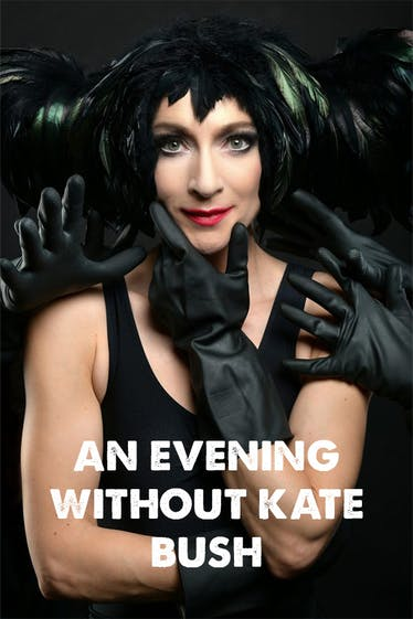 An Evening Without Kate Bush Tickets London - at Soho Theatre | Thespie