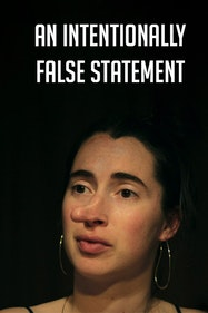 An Intentionally False Statement Tickets London - at Camden People's Theatre | Thespie