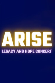 Arise: Legacy and Hope Concert Tickets London - at Greenwich Theatre | Thespie