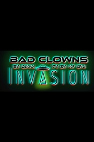 Bad Clowns: Invasion Tickets London - at New Wimbledon Theatre | Thespie