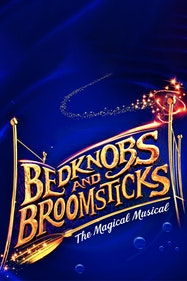 Bedknobs And Broomsticks Tickets London - at New Victoria Theatre   Thespie