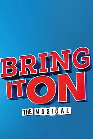 Bring It On Tickets London - at New Victoria Theatre   Thespie