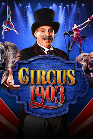 Circus 1903 Tickets London - at Southbank Centre | Thespie