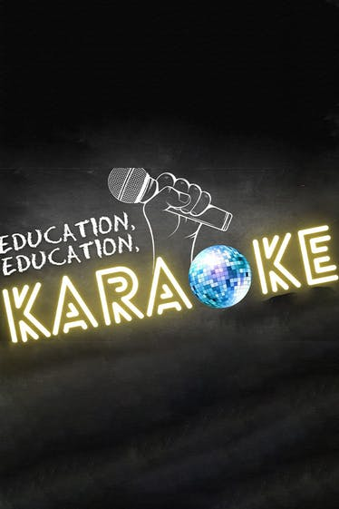 Education, Education, Karaoke Tickets London - at Camden People's Theatre   Thespie