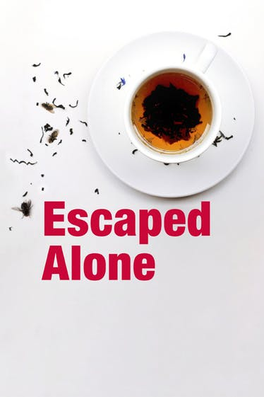 Escaped Alone Tickets London - at Tower Theatre   Thespie