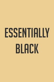 Essentially Black Tickets London - at Camden People's Theatre   Thespie