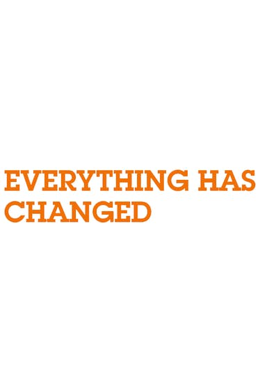Everything Has Changed Tickets London - at New Diorama Theatre   Thespie