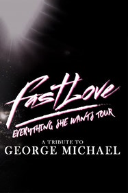Fastlove: A Tribute to George Michael Tickets London - at Richmond Theatre | Thespie