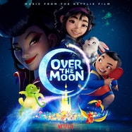 Over the Moon (Music from the Netflix Film) - Spotify | Thespie