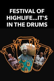 Festival Of Highlife...It's In The Drums Tickets London - at Hackney Empire | Thespie