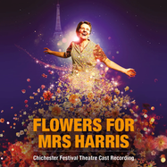 Flowers for Mrs Harris (Chichester Festival Theatre Cast Recording) - Apple Music | Thespie