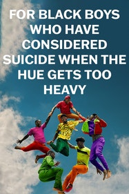 For Black Boys Who Have Considered Suicide When The Hue Gets Too Heavy Tickets London - at New Diorama Theatre   Thespie