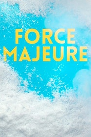 Force Majeure Tickets London - at Donmar Warehouse | Thespie