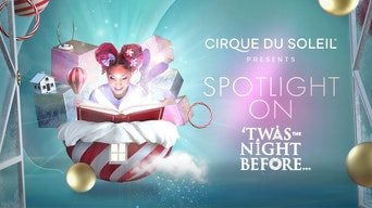 Cirque Du Soleil: Spotlight on 'Twas The Night Before... - YouTube | Thespie