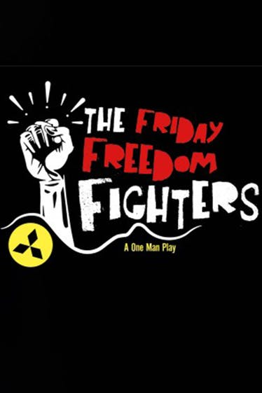 The Friday Freedom Fighters Tickets London - at Etcetera Theatre   Thespie