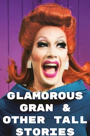 Glamours Gran & Other Tall Stories Tickets London - at The Cockpit | Thespie
