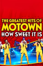 The Greatest Hits of Motown : How Sweet It Is Tickets London - at New Wimbledon Theatre | Thespie