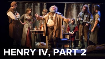 Henry IV, Part 2 - Digital Theatre | Thespie
