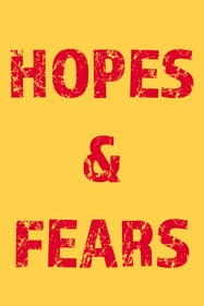 Hopes & Fears Tickets London - at Arcola Theatre | Thespie